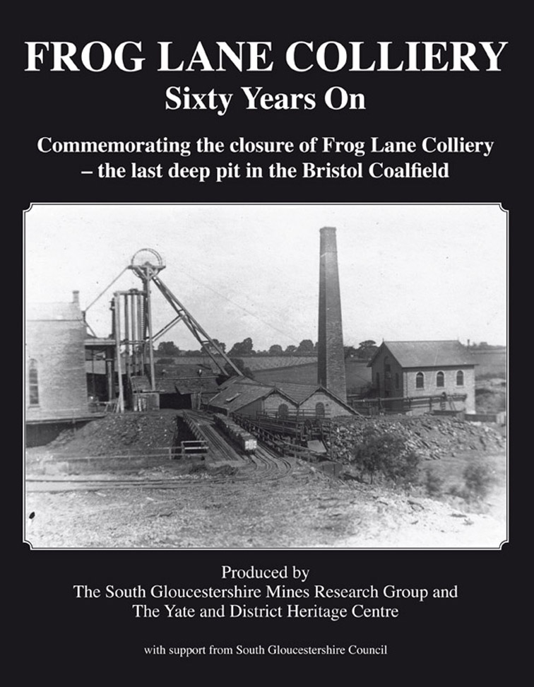 Frog Lane Colliery: Sixty Years On